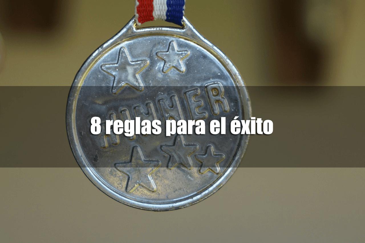 8 reglas para el éxito